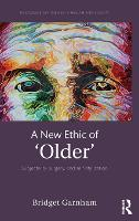 A New Ethic of 'Older': Subjectivity,...