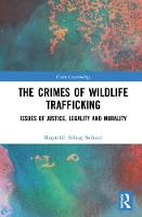 The Crimes of Wildlife Trafficking:...
