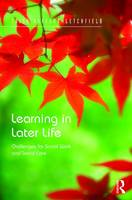 Learning in Later Life: Challenges ...
