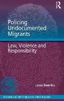 Migration Policing: Law, Violence and...
