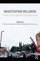 Negotiating Religion:...