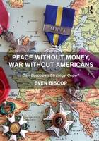 Peace Without Money, War Without...