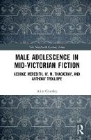 Male Adolescence in Mid-Victorian...