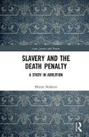 Slavery and the Death Penalty: A ...