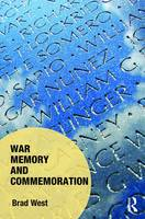 War Memory and Commemoration