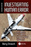 Investigating Human Error: Incidents,...