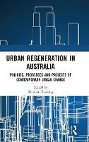 Urban Regeneration in Australia:...