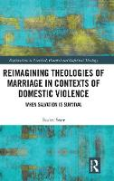 Reimagining Theologies of Marriage in...