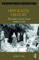 Hippocratic Oratory: The Poetics of...