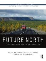 Future North: The Changing Arctic...