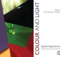 Colour and Light: Spatial Experience