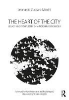The Heart of the City: Legacy and...