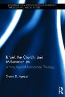 Israel, the Church, and...