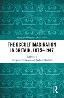 The Occult Imagination in Britain,...