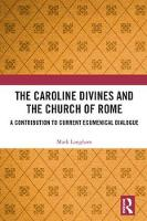 The Caroline Divines and the Church ...