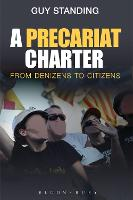 A Precariat Charter: From Denizens to...