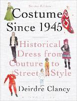 Costume Since 1945: Historical Dress...