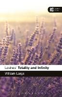 Levinas 'Totality and Infinity': A...