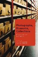 Photographs, Museums, Collections:...
