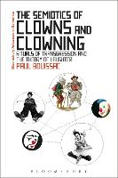 The Semiotics of Clowns and Clowning:...