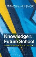 Knowledge and the Future School:...