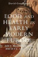 Food and Health in Early Modern...