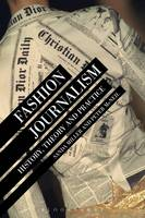 Fashion Journalism: History, Theory,...