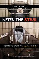 After the Stasi: Collaboration and ...