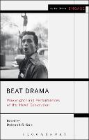 Beat Drama: Playwrights and...