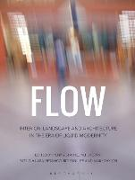 Flow: Interior, Landscape and...
