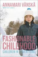 Fashionable Childhood: Children in...