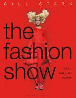 The Fashion Show: History, theory and...