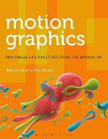Motion Graphics: Principles and...