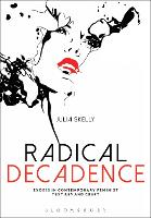 Radical Decadence: Excess in...