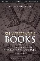 Shakespeare's Books: A Dictionary of...