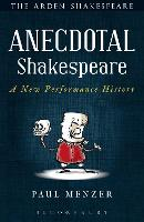 Anecdotal Shakespeare: A New...