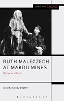 Ruth Maleczech at Mabou Mines: ...