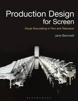 Production Design for Screen: Visual...