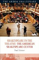 Shakespeare in the Theatre the...