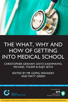 The What, Why & How of Medical School...