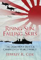 Rising Sun, Falling Skies: The...