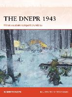 The Dnepr 1943: Hitler's Eastern...