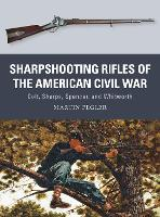 Sharpshooting Rifles of the American...