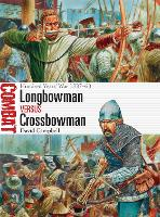 Longbowman vs Crossbowman: Hundred...