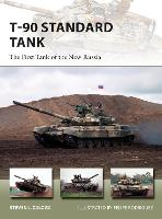 T-90 Standard Tank: The First Tank of...