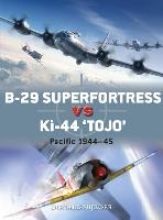 B-29 Superfortress vs Ki-44 'Tojo':...