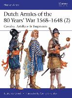 Dutch Armies of the 80 Years' War...