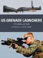 US Grenade Launchers: M79, M203, and...