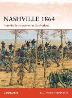 Nashville 1864: From the Tennessee to...