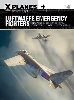 Luftwaffe Emergency Fighters: Blohm &...